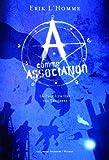 A comme Association : La pâle lumière des ténèbres par Erik L\'Homme