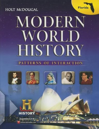 Holt McDougal World History: Patterns of Interaction Florida: Student Edition Modern 2013