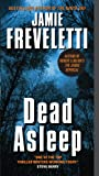 Dead Asleep by Jamie Freveletti