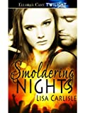 Smoldering Nights: 1 (Underground Encounters) by Lisa Carlisle