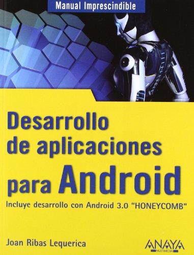 Desarrollo de aplicaciones para Android (Manual Imprescindible (am))
