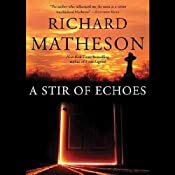 A Stir of Echoes | [Richard Matheson]