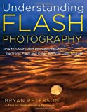 51hki1DxkUL. SL160  Understanding Flash Photography: How to Shoot Great Photographs Using Electronic Flash