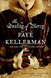The Quality of Mercy (0061582514) by Kellerman, Faye