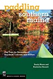 img - for Paddling Southern Maine: Day Trips for Recreational Kayakers, Canoers, and Supers book / textbook / text book