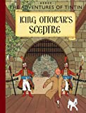 King Ottokar's Sceptre (The Adventures of Tintin) Herge