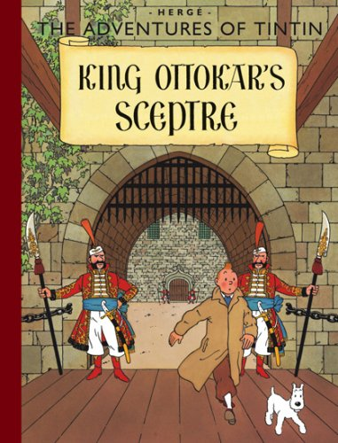 King Ottokar's Sceptre: The Adventures of Tintin - Collector's Edition