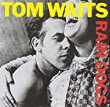 Rain Dogs Tom Waits