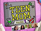 Teen Mom: Best laid plans