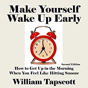 Make Yourself Wake Up Early Hörbuch