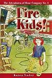 Fire Kids!�� [FIRE KIDS] [Paperback]