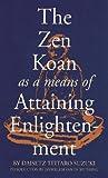 Zen Koan as a Means of Attaining Enlightenment