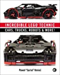 Incredible Technic: Incredible LEGO T...