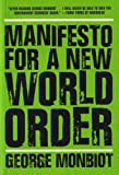 Manifesto for a New World Order (1595580395) by Monbiot, George