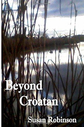 Beyond Croatan