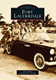 img - for Fort Lauderdale (FL) (Images of America) book / textbook / text book