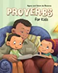 Proverbs for Kids: Biblical Wisdom fo...