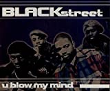 Blackstreet You Blow My Mind