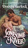 Lonesome River (Wabash Series) (0445203625) by Garlock, Dorothy