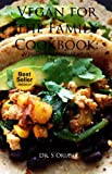 img - for Vegan for the Family Cookbook: Vegan Easy, delicious Recipes book / textbook / text book