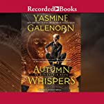 Autumn Whispers (       UNABRIDGED) by Yasmine Galenorn Narrated by Cassandra Campbell