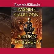 Autumn Whispers | Yasmine Galenorn