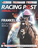 Racing Post Annual 2013 (Annuals 2013)