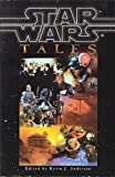 img - for Star Wars Tales (Omnibus): Tales from the Mos Eisley Cantina, Tales of the Bounty Hunters and Tales from Jabba's Palace book / textbook / text book