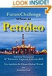 FutureChallenge: El Futuro del Petr�l...