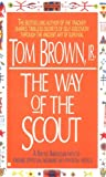img - for The Way of the Scout: A Native American Path to Finding Spiritual Meaning in a Physical World book / textbook / text book