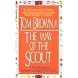 The Way of the Scoutby Tom Brown Jr