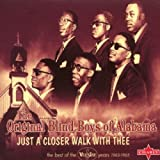 Just a Closer Walk With Thee ~ The Original Five...