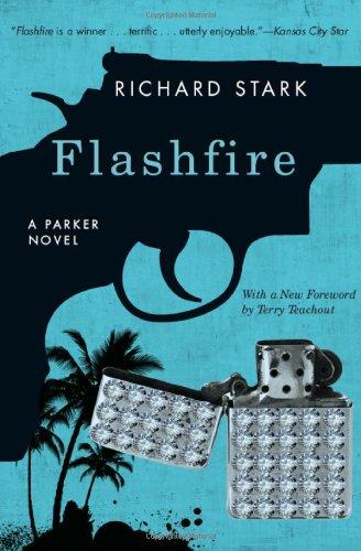 Flashfire (Parker novels, 19) by Richard Stark