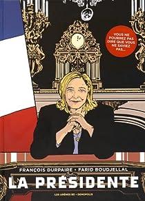 La Présidente par Durpaire