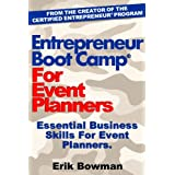Entrepreneur Boot Camp for Event Planners ~ Erik Bowman