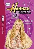 echange, troc Walt Disney - Hannah Montana 07 - Photos de vacances