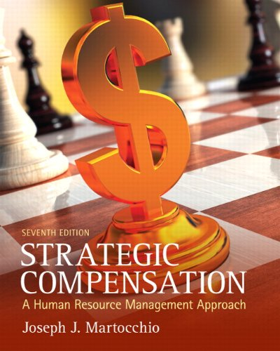 Strategic Compensation: A Human Resource Management...