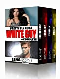 Pretty Fly For A White Guy: The Complete Series Collection (Books 1-4) (Interracial BWWM Romance)