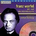 Der Tod des Kleinbürgers Hörbuch von Franz Werfel Gesprochen von: Stefan Fleming