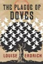 The Plague of Doves: A Novel [Hardcover]