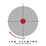 Moonraker: James Bond, Book 3 (       UNABRIDGED) by Ian Fleming Narrated by Bill Nighy