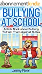 Bullying At School - A Kids Book abou...