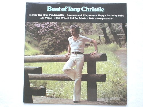 Christie, Tony The Best Of Tony Christie Lp Mca Mcf2769 Ex/Ex 1976 Tracks: Is This The Way To Amarillo, Avenues And Alleyways, Solitaire, I Did What I Did For Maria, Don'T Go Down To Reno, So Deep Is The Night, Las Vegas, Happy Birthday Baby, The Most Bea