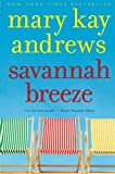 Savannah Breeze: A Novel (0060564679) by Andrews, Mary Kay