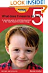 What Does It Mean to Be Five?