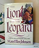 The Lion and the Leopard (0517557274) by Johnson, Mary Ellen