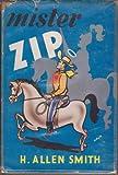 Mister Zip (3781712877) by Smith, H. Allen
