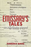 img - for Emissary's Tales: An Apprentice Abroad book / textbook / text book