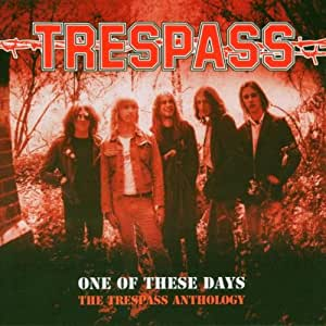 One of These Days: Trespass Antholog