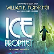 Ice Prophet | William R. Forstchen